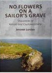 No-Flowers-on-a-Sailors-Grave-author-Jerome-Lordan.-150x150