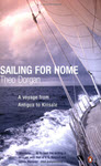 Sailing for Home A Voyage from Antigua to Kinsale