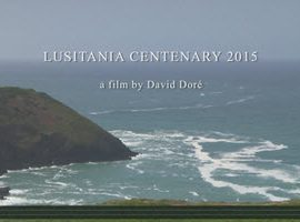 The final cut of the Lusitania film by David Dore is now up on the Silk Purse Drama & Documentary channel